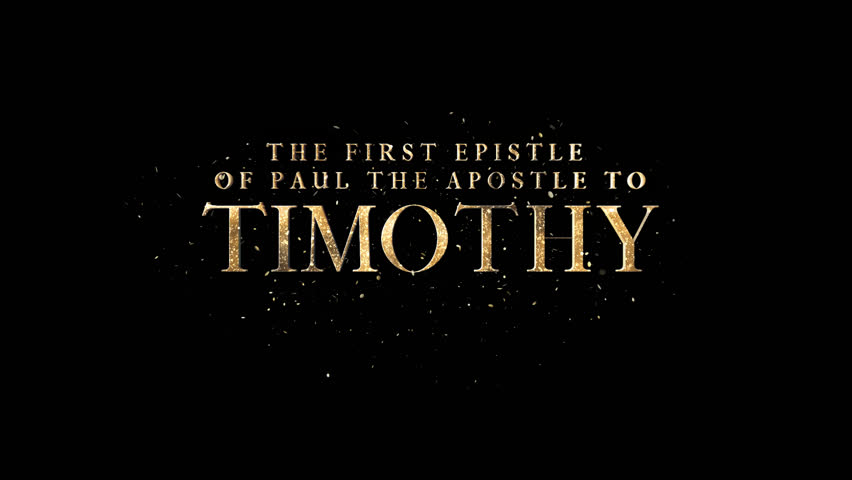 The First Epistle Of Paul The Apostle To Timothy