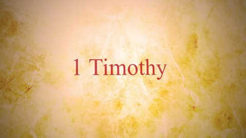 Books of the new testament in the bible series - 1 Timothy