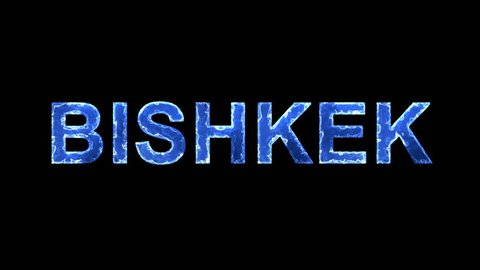 Blue lights form luminous capital name BISHKEK. Appear, then disappear. Electric style. Alpha channel Premultiplied - Matted with color black