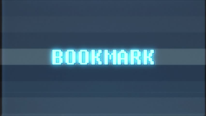 Retro videogame BOOKMARK word text computer tv glitch interference noise screen animation seamless loop New quality universal vintage motion dynamic animated background colorful joyful video  | Shutterstock HD Video #1011128690