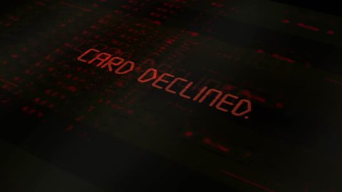 Digital computer typography series - Card Declined