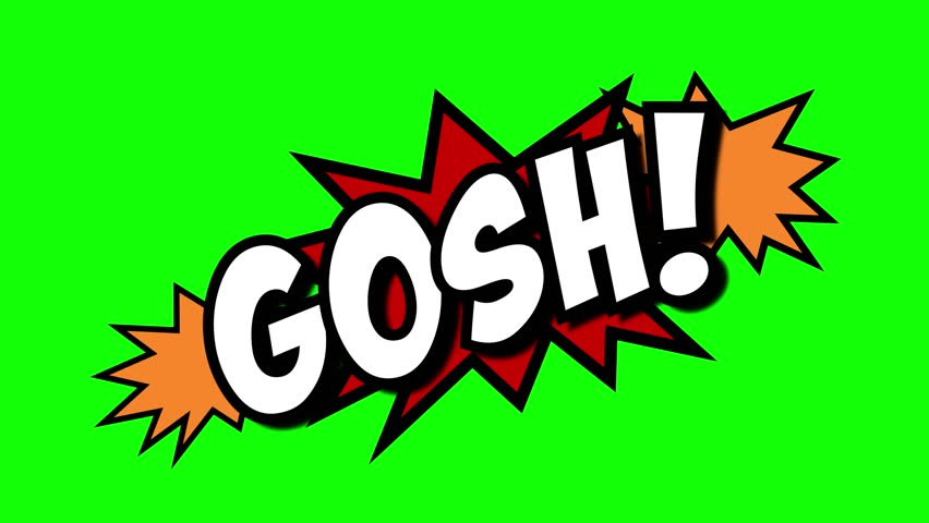 A comic strip speech cartoon animation with an explosion shape. Words: Gosh, Yuck, Grrr. White text, red and yellow spikes, green background.