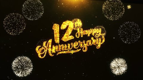 12th Happy Anniversary Text Greeting and Wishes card Made from Glitter Particles From Golden Firework display on Black Night Motion Background. for celebration, party, greeting card, invitation card.