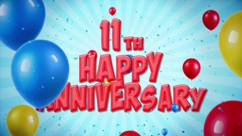 22. 11th Happy Anniversary Red Text Appears on Confetti Popper Explosions Falling and Glitter Particles, Colorful Flying Balloons Seamless Loop Animation for Wishes Greeting, Party, Invitation, card.