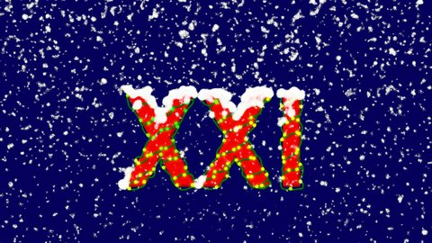 New Year text Roman numerals XXI. Snow falls. Christmas mood, looped video. Alpha channel Premultiplied - Matted with deep blue RGB(04:00:5B)