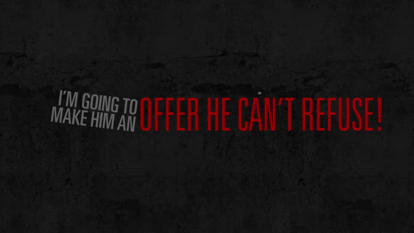 I'm going to make him an offer he can't refuse motion graphic text bounce reveal on black etched background