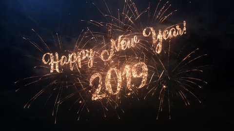 2019 Happy New Year greeting text with particles and sparks on black night sky with colored slow motion fireworks on background, beautiful typography magic design.