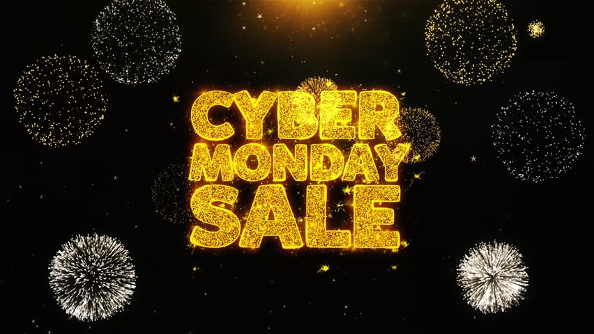 Cyber Monday Sale Text Sparks Particles Reveal from Golden Firework Display explosion 4K. Greeting card, Celebration, Party Invitation, calendar, Gift, Events, Message, Holiday, Wishes Festival .