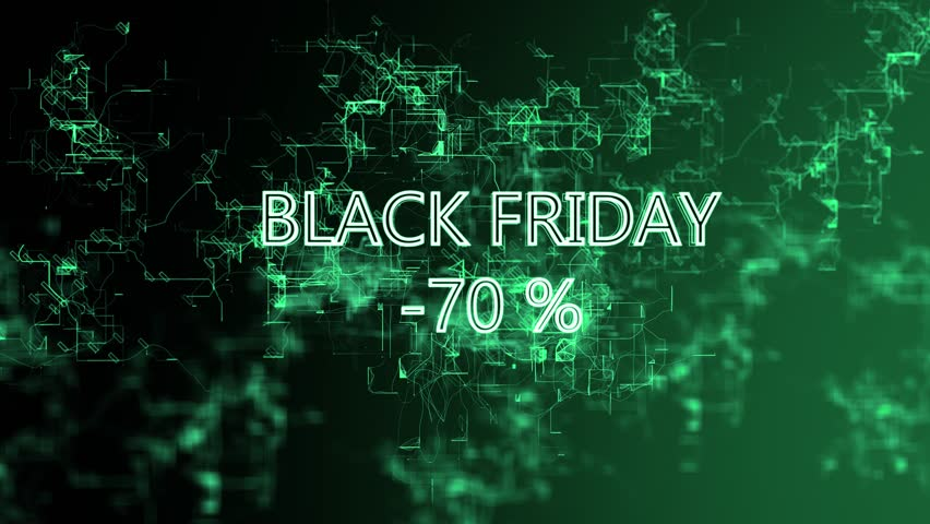 3D animation of the moving Digital Network. Sign 'Black Friday -70 percent'. Green wires, black and green gradient background | Shutterstock HD Video #1026746480