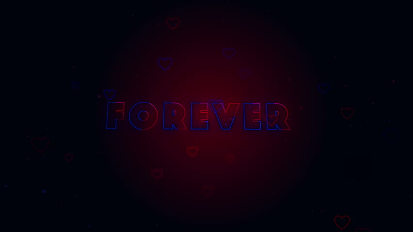 Forever together. Little hearts are on dark background with sparks. Conceptual neon backgroud. Appearing and disappearing lettering. Zooming. Action. Animation. 3D. 4K. | Shutterstock HD Video #1027526270