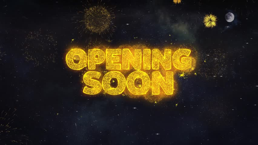 Opening Soon Text Typography Reveal From Golden Firework Crackers Particles Night Sky 4k Background. Greeting card, Celebration, Party, Invitation, Gift, Event, Message, Holiday, Wish, Festival  | Shutterstock HD Video #1028090180