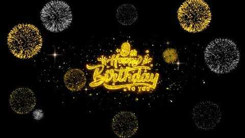 9th Happy Birthday Golden Greeting Text Appearance Blinking Particles With Golden Fireworks Display 4k For Greeting Card Celebration Invitation Calendar Gift Events Message Holiday Wishes