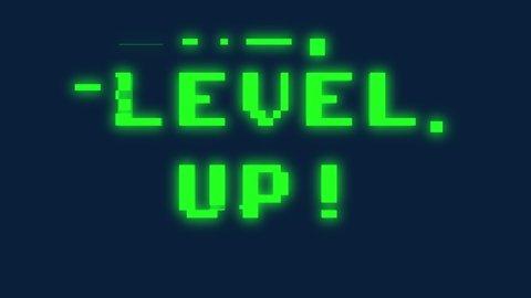 A text message screen: Level up. Digital glitch artifacts, green 8-bit font, blue background.