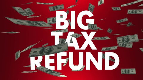 Big Tax Refund Money Back Falling Dollars Animations