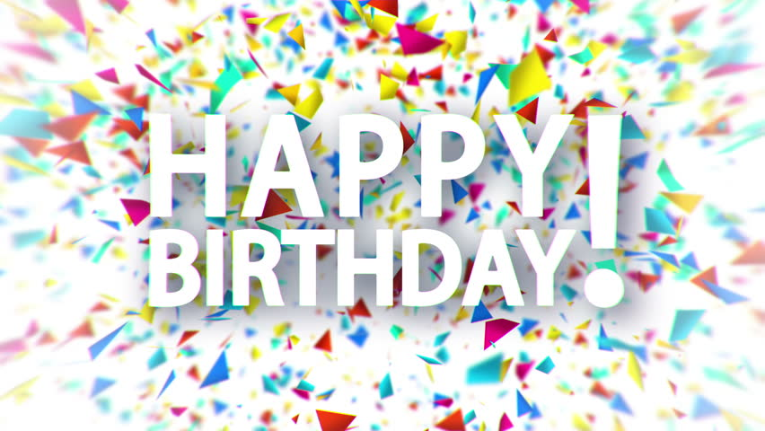 Happy Birthday White Sign With Falling Colorful Confetti Animation On Background