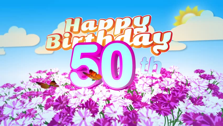 Happy 50th Birthday Card With A Field Of Flowers While Two Little Butterflys Circulating Around The Logo Twenty Seconds Seamless Looping Animation