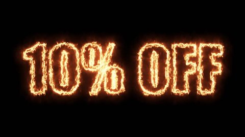10 percent off burning text in hot fire on black background in 4k ultra hd