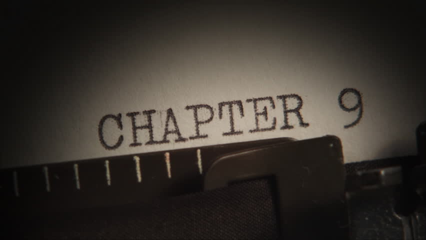 Typewriter. Typing.  CHAPTER 9 to 10. Typing a book. Video clip with audio. A sequence of two shot. Subtitles can be enlarged by editing the HD version to PAL or NTSC. Clip ID: chapter 9 to 10_HD