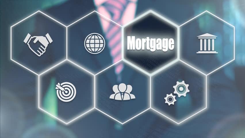 Businessman pressing a Mortgage concept