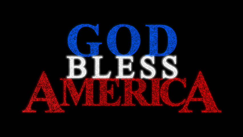 The Phrase God Bless America Stock Footage Video 100 Royalty Free
