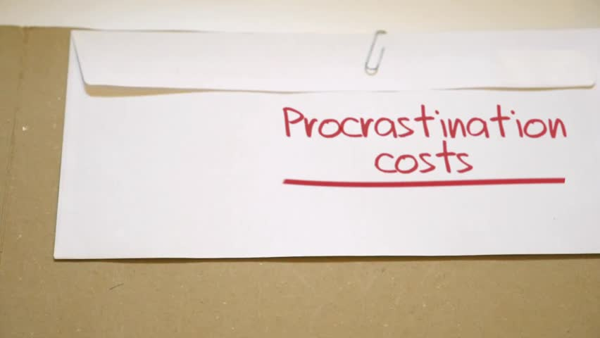 Procrastination costs concept