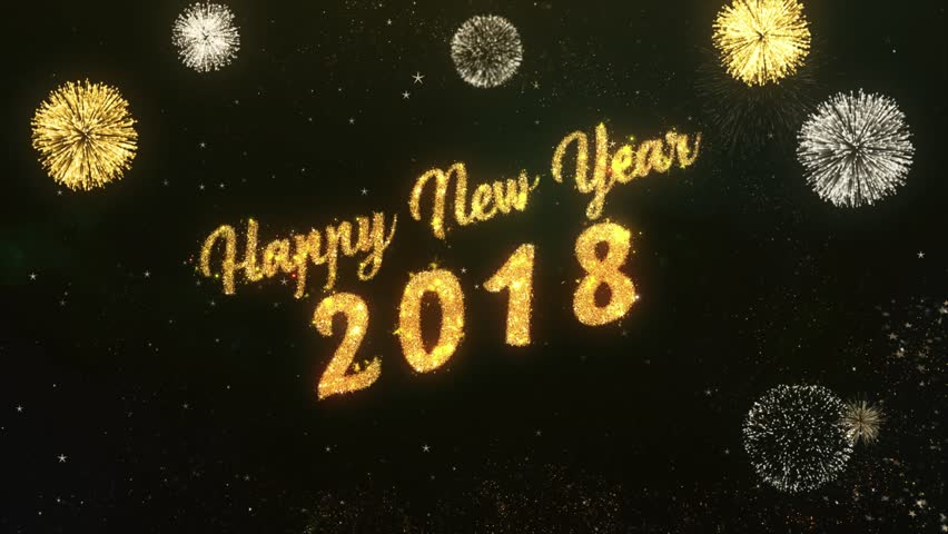 Happy New Year 2018 Greeting Text Made from Sparklers Light Dark Night Sky With Colorfull Firework.