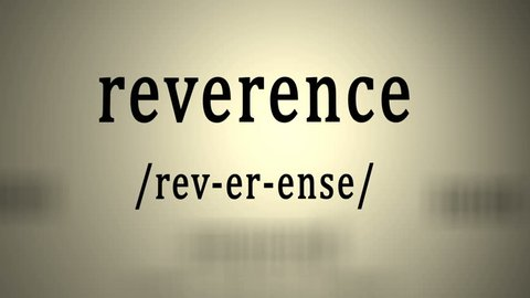 Definition: Reverence