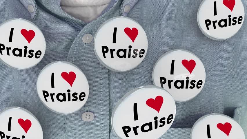 I Love Praise Buttons Compliments Appreciation Recognition 3d Animation