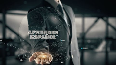 APRENDER ESPAÑOL with hologram businessman concept, in English LEARN SPANISH