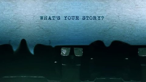 What's Your Story The Word closeup Being Typing and Centered on a Sheet of paper on old Typewriter 4k Footage .