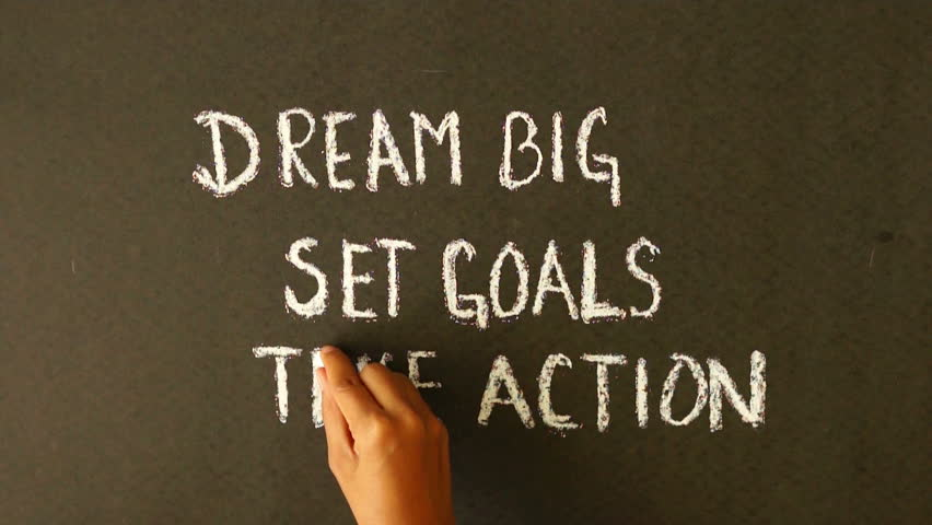 Dream Big, Set Goals, Take Action chalk drawing | Shutterstock HD Video #3925142