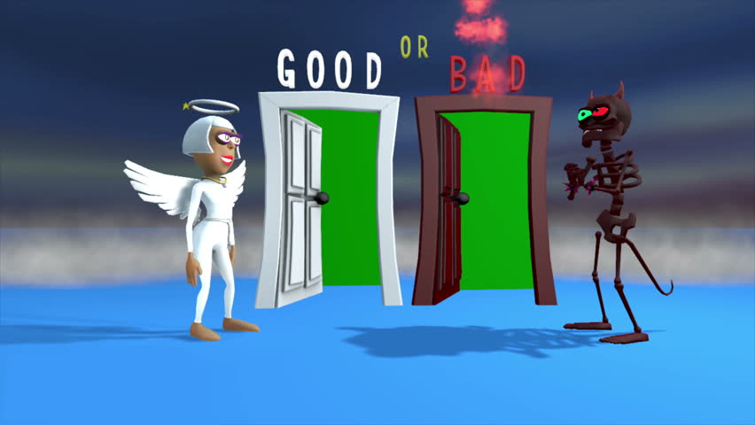 Two 3D cartoon characters, an Angel and a Demon, invite you to enter their respective doors, one good and the other bad. Doorways are green screened. A professionally produced 3D cartoon.